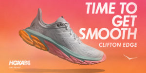 HOKA Clifton Edge Time to get Smooth
