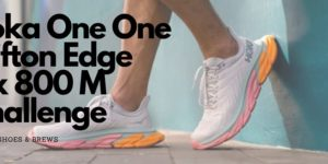 Hoka Clifton Edge 4x800 Challenge